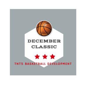TNT5 Basketball Tournament Series   December 2017