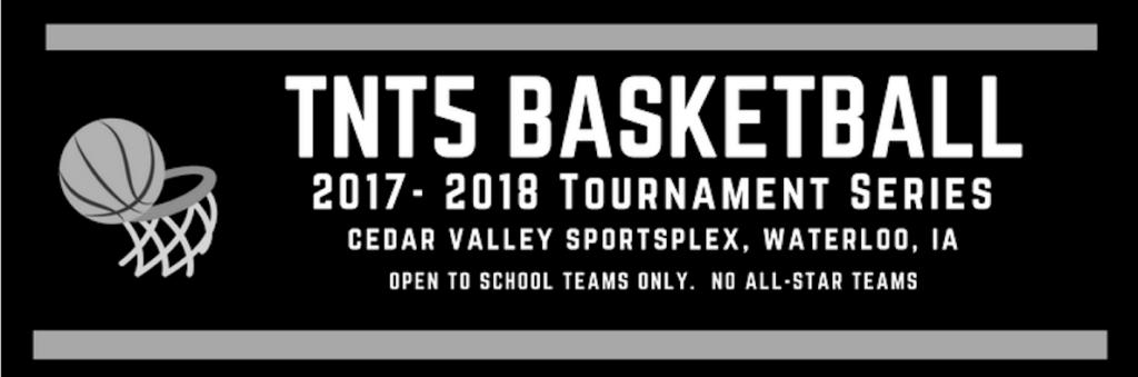 TNT5 Basketball 2017-2018 Tournament Series
